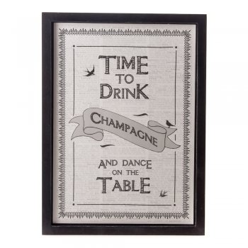 Time to Drink Champagne and Dance on the Table NEW Wooden Framed A4 Print East of India